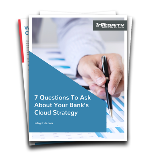 7 questions to ask about your bank's cloud strategy